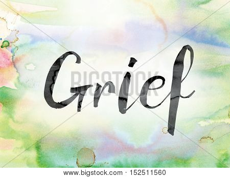 Grief Colorful Watercolor And Ink Word Art