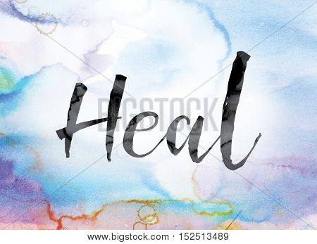 Heal Colorful Watercolor And Ink Word Art