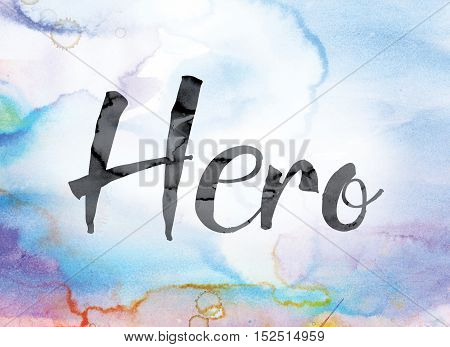 Hero Colorful Watercolor And Ink Word Art