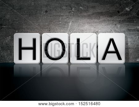 Hola Tiled Letters Concept And Theme