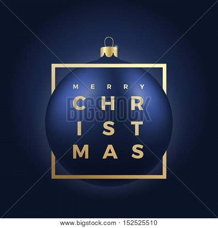 Blue Christmas Ball on Dark Background with Golden Modern Typography Greetings. Classy Card or Poster.