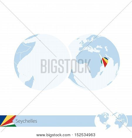 Seychelles On World Globe With Flag And Regional Map Of Seychelles.