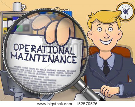Business Man in Suit Looking at Camera and Showing a Paper with Text Operational Maintenance Concept through Magnifier. Closeup View. Multicolor Doodle Illustration.