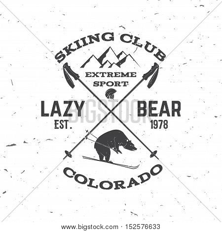 Ski club concept. Vector ski club retro badge. Concept for shirt, print, seal or stamp. Bear, mountain, helmet. Typography design- stock vector. Family vacation, activity or travel. For logo design, patches or badges.