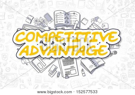 Competitive Advantage Doodle Illustration of Yellow Text and Stationery Surrounded by Doodle Icons. Business Concept for Web Banners and Printed Materials.