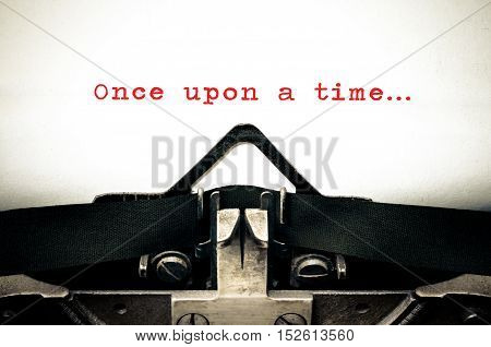 Typewriter written message with the phrase Once Upon A Time