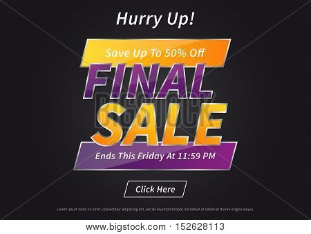 Banner Final Sale vector illustration on black background. Poster Final Sale creative concept for websites retail stores advertising. Banner layout Final Sale A4 size ready to print.