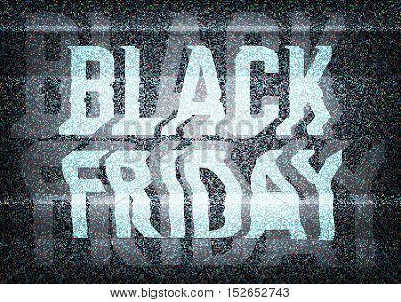 Black Friday Sale Glitch Art Typographic Poster. Glitchy Black Friday Typography On An Old Tv Screen