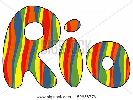 Sign symbol Rio in colors of the Brazilian flag. Rio de Janeiro banner with abstract colorful backrop. Brazil Carnival. Vector illustration.