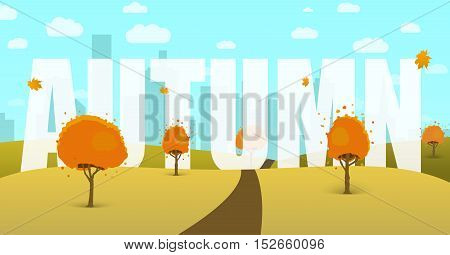 Autumn Landscape with a field trees sky city in the background and the word