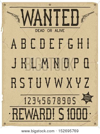 Western style font. Retro handcraft alphabet and numeric.