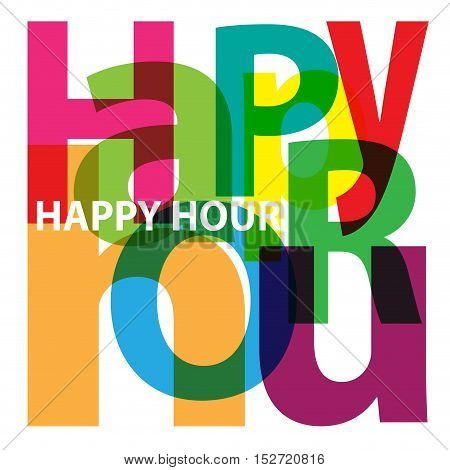 Vector Happy hour. Isolated confused broken colorful text
