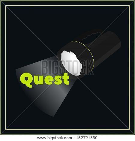 Big portable flashlight glowing in the dark with the words - quest