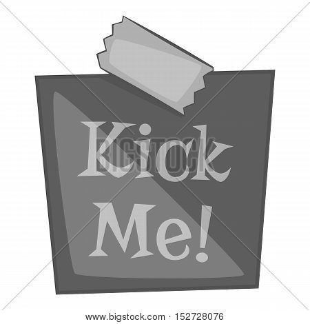 Inscription kick me icon. Gray monochrome illustration of inscription kick me vector icon for web