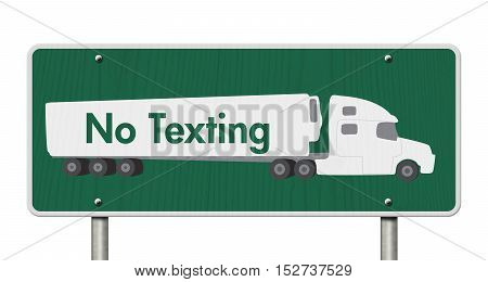 No Texting Road Sign A green Road Sign with text No Texting and a truck isolated over white 3D Illustration