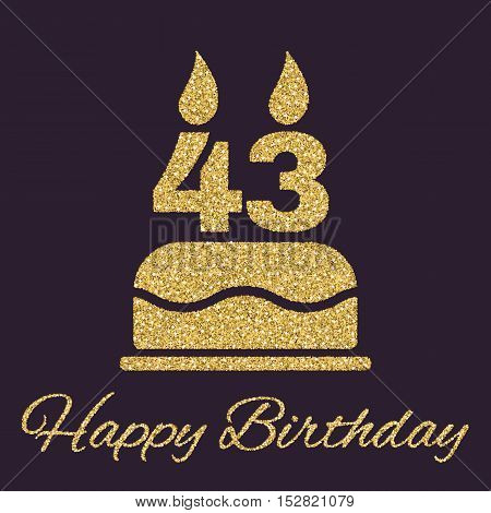 The birthday cake with candles in the form of number 43 icon. Birthday symbol. Gold sparkles and glitter Vector illustration