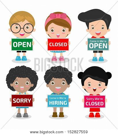 Children holding signs, open, closed, sorry, hiring, boys and girls showing placard board isolated on white background, little kids holding board Vector Illustration