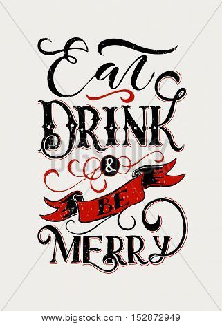 Hand Sketched 'eat, Drink And Be Merry' Lettering Typography.