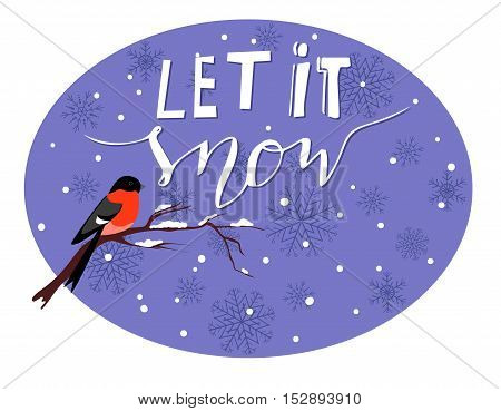 Let it snow handwritten with snow branch and a bird greeting card