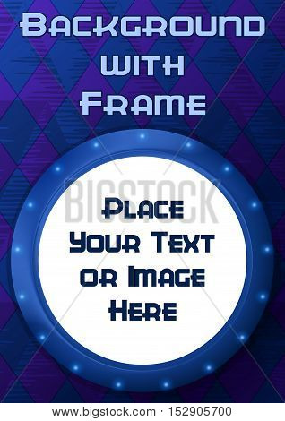 Abstract Background, Round Porthole Frame on Blue Wall with Empty White Place for Text or Design Image. Eps10, Contains Transparencies. Vector