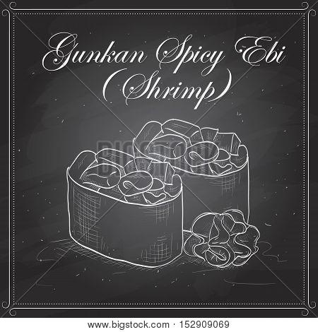Vector sushi sketch, Gunkan Spicy Ebi on a blackboard