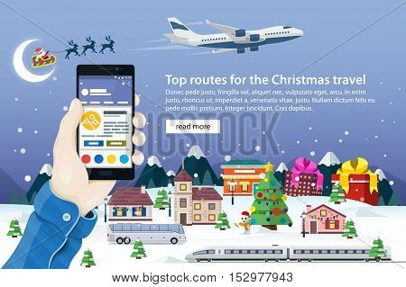 Flat vector web banner on the theme of travel. Nature, buildings, village and city in a flat style. Hand with phone vector illustration in flat style. Santa Claus and Christmas ball. Winter vacation