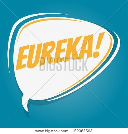 eureka retro speech balloon