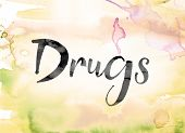 """The word """"Drugs"""" painted in black ink over a colorful watercolor washed background concept and theme. poster"""