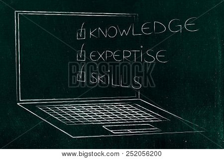 Knowledge Expertise Skills Ticked Off Caption Popping Out Of Laptop Screen, Concept Of Online Educat