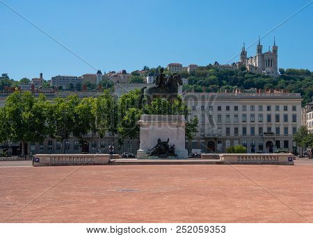 The Bellecour Square In Lyon With A Statue Of Louis Xiv This Is The Central Square Of City Of Lyon F