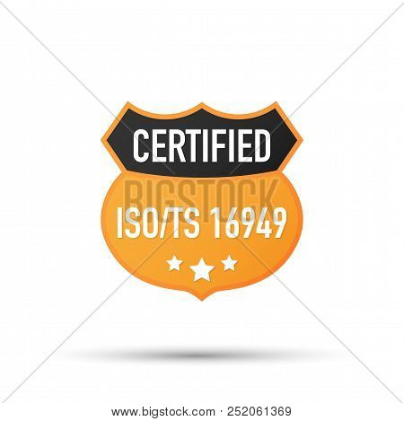 Iso Ts 16949 Certified Badge, Icon. Certification Stamp. Flat Design Vector. Vector Stock Illustrati