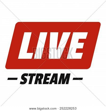 Hot Live Stream Icon. Flat Illustration Of Hot Live Stream  Icon For Web.