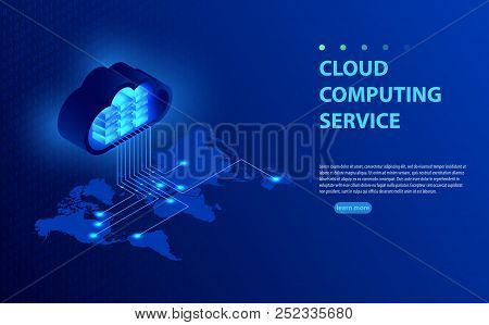 Isometric Vector Illustration Showing Concept  Cloud Computing. From The Cloud In World Map. World C