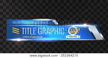 Video Headline Title Or Lower Third Template. Unique Banner Design For Video. Blue Color.
