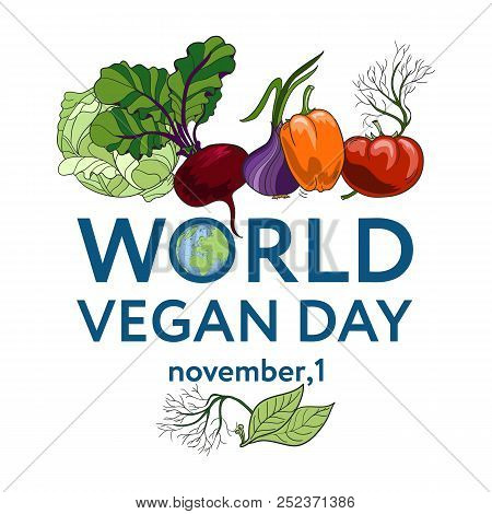 World Vegan Day. Vector Illustration A Background With Vegetables, Including Tomato, Carrot, Pepper,
