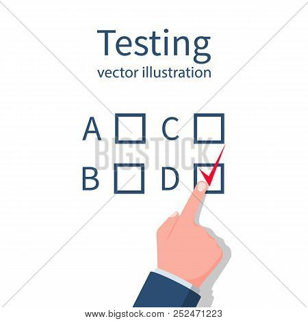 Human Is Testing. Vector Illustration, Flat Design. Person Presses The Button With Answer. Form A Qu