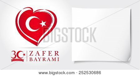 Zafer Bayrami 30 Agustos With Heart Flag, Victory Day Turkey. Translation: August 30 Celebration Of