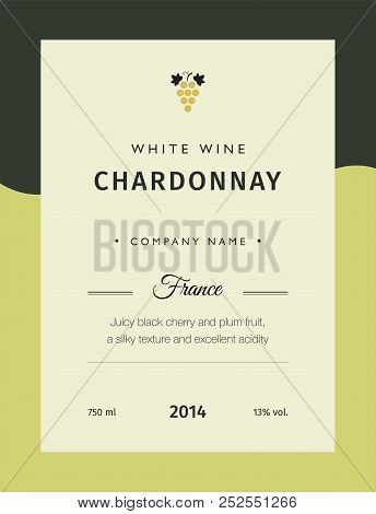 Label For A Bottle Of Wine, Glasses And A Bunch Of Grapes. Best Quality Grape Varieties And Premium