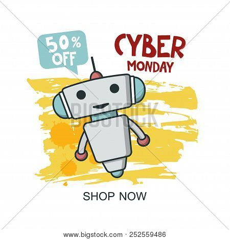 Cyber Monday Sale Promo Banner With Cute Robot For Discount Offer Or Final Clearance On Holidays Sea