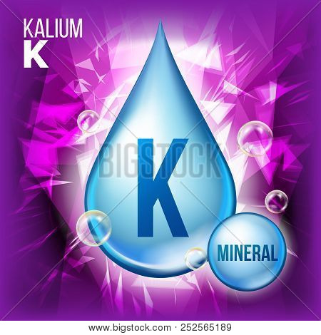 K Kalium Vector. Mineral Blue Drop Icon. Vitamin Liquid Droplet Icon. Substance For Beauty, Cosmetic