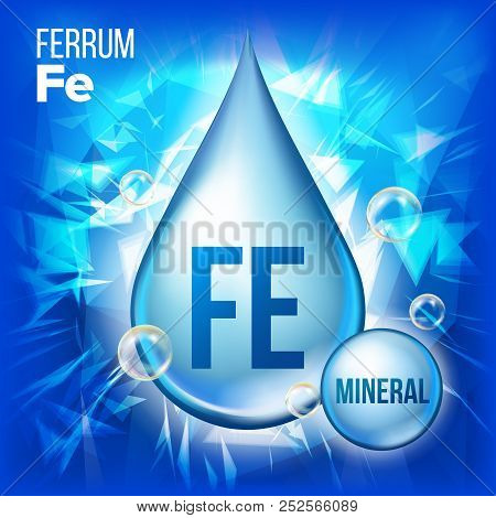 Fe Ferrum Vector. Mineral Blue Drop Icon. Vitamin Liquid Droplet Icon. Substance For Beauty, Cosmeti