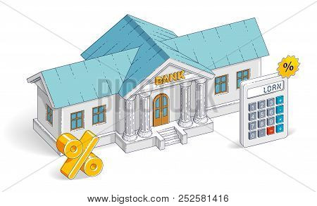 Credit Concept, Bank Building With Calculator Isolated On White Background, Banking Theme. Vector 3d