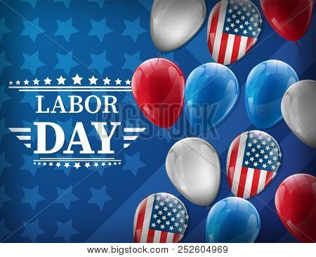 Waving American Flag With Typography Labor Day, September 7Th, United State Of America, American Lab