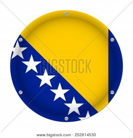 Round Metallic Flag Of Bosnia And Herzegovina With Six Screws In Front Of A White Background