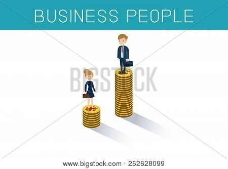 Gender Gap And Inequality In Salary,pay Vector Concept. Businessman And Businesswoman On Piles Of Co