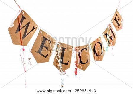 Welcome Home Party Bunting With Streamers. Welcome Text Banner Hanging Over White Background. Word S