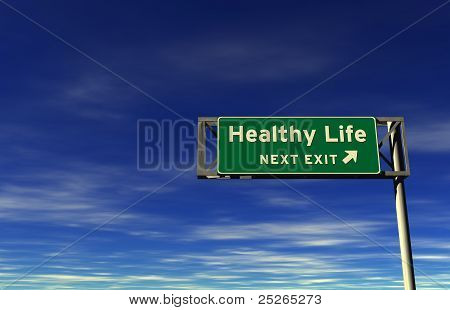 Healthy Life Freeway Exit Sign
