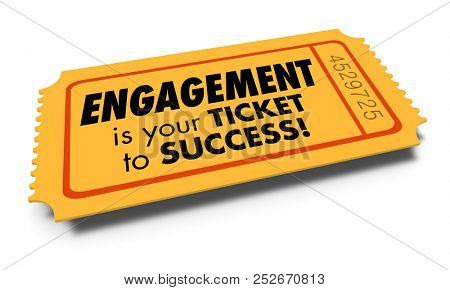 Engagement Ticket to Success Join Interact Involved 3d Illustration.jpg