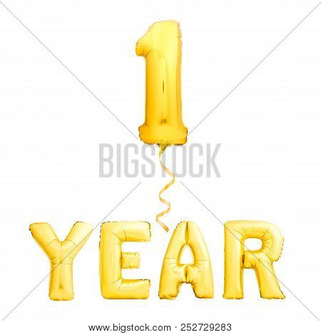 Golden 1 Year Sign Made Of Inflatable Party Balloons With Golden Ribbon Isolated On White Background