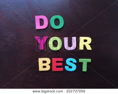 Do your best, in colorful letters